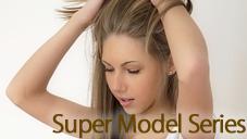 Super Model Series あの人気モデルアシュレイがアナルファックにハマってしまった・  ・ Ashley