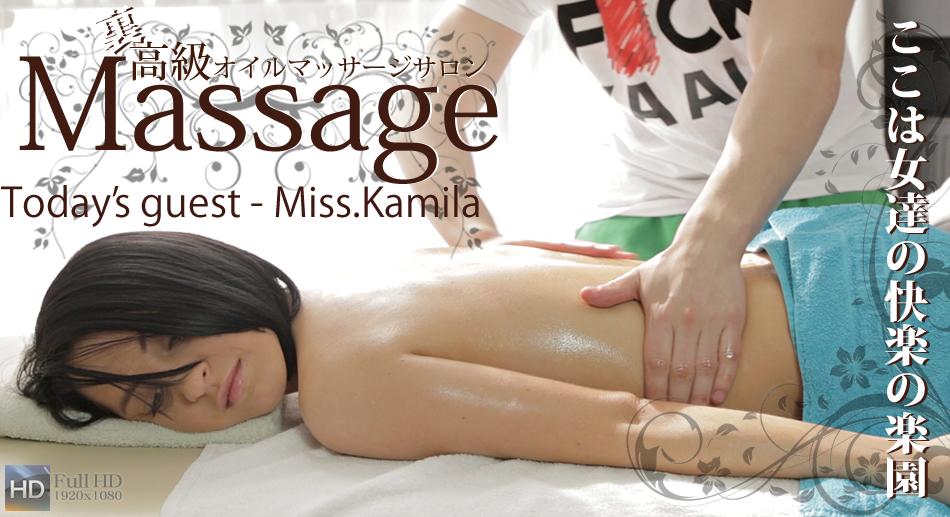 ここは女達の快楽の楽園 裏高級オイルマッサージ Today's guest- Ms.Kamila / カミーラ