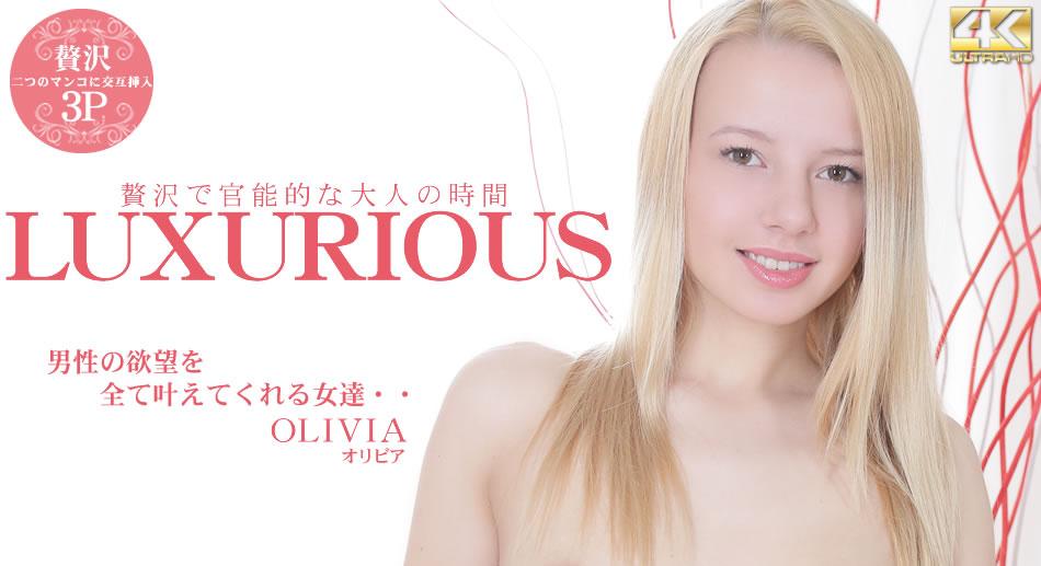 男性の欲望を全て叶えてくれる女達・・LUXURIOUS 贅沢で官能的な大人の時間 OLIVIA