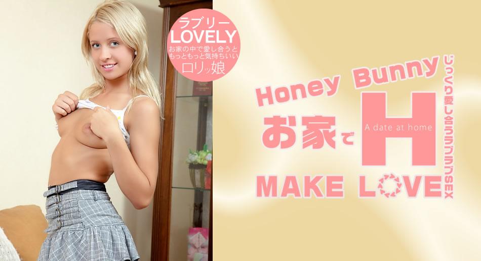 Huney Bunny お家でH MAKE LOVE Lovely