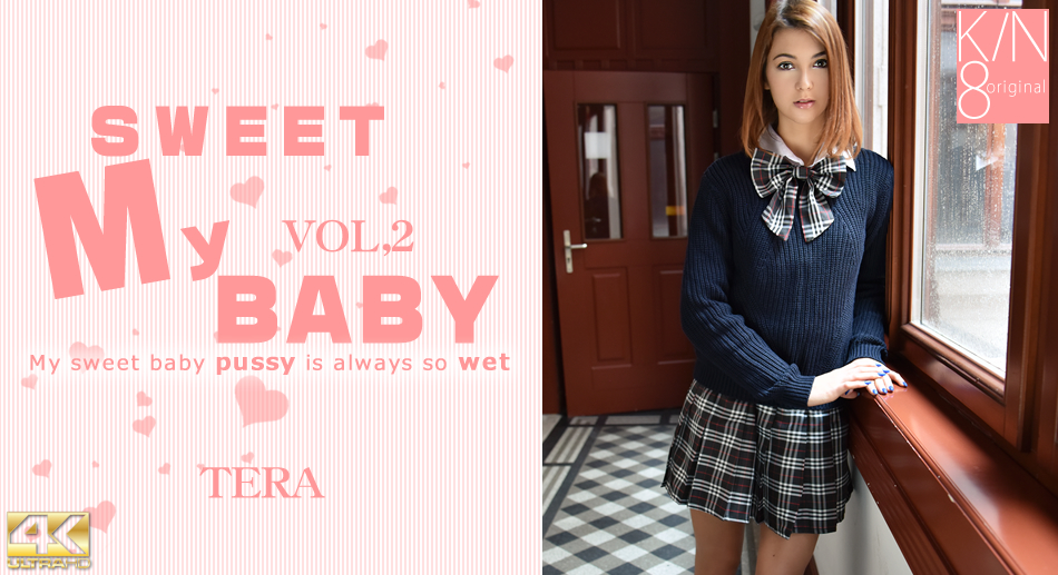 SWEEY MY BABY My sweet baby pussy is always so wet VOL2 / Tera Link