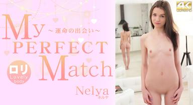 My PERFECT Match 〜運命の出会い〜 Nelya / ネルヤ