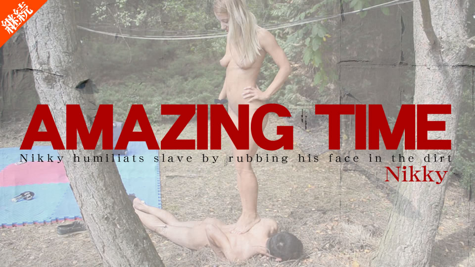 AMAZING TIME Nikky humiliats slave by rubbing his face in the dirt