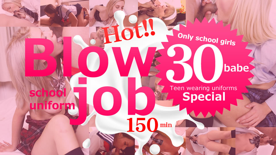 Spring Break Special! Hot Blowjob 30 babes! 150min!