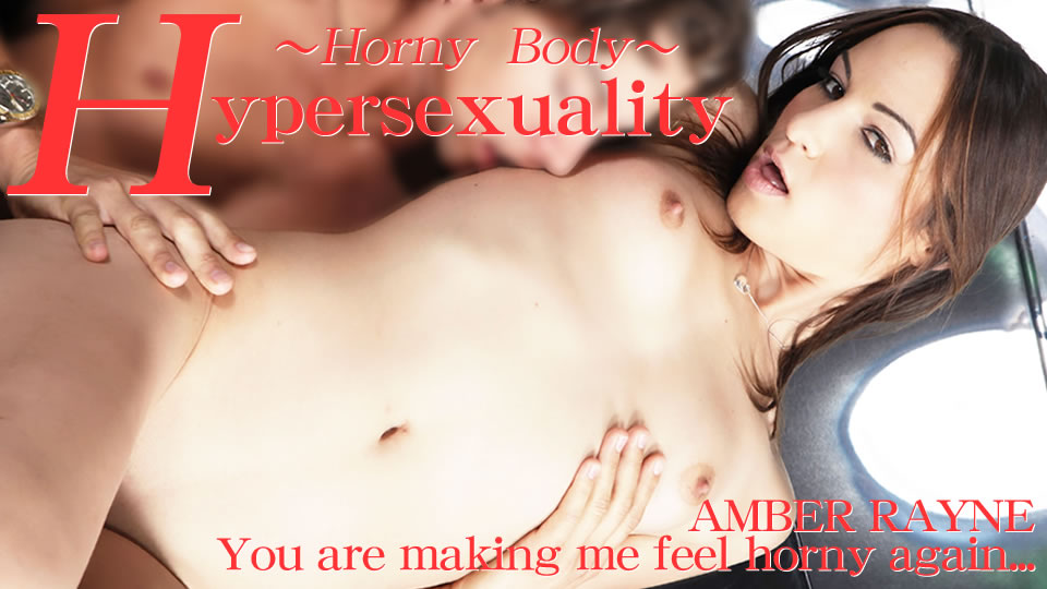 Hypersexuality -Horny Body-