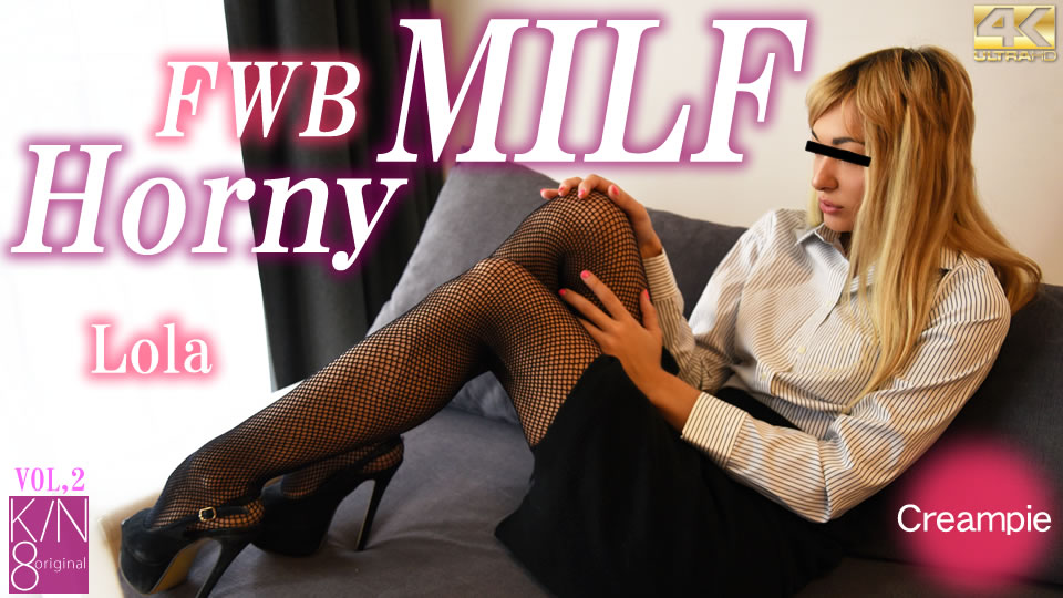 FWB Horny MILF Lola VOL2 till 3/30 Will VIP after that