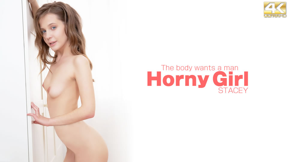 Horny Girl The body wants a man