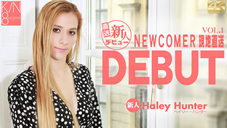 DEBUT NEWCOMER 現地直送 新人デビュー Vol1 Haley Hunter