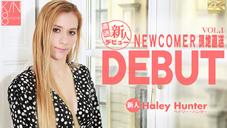 ヘイリー ハンター DEBUT NEWCOMER 現地直送 新人デビュー Vol1 Haley Hunter