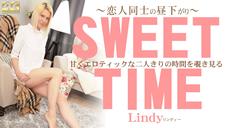 リンディー 甘くエロティックな二人きりの時間を覗き見る SWEET TIME 恋人同士の昼下がり Lindy